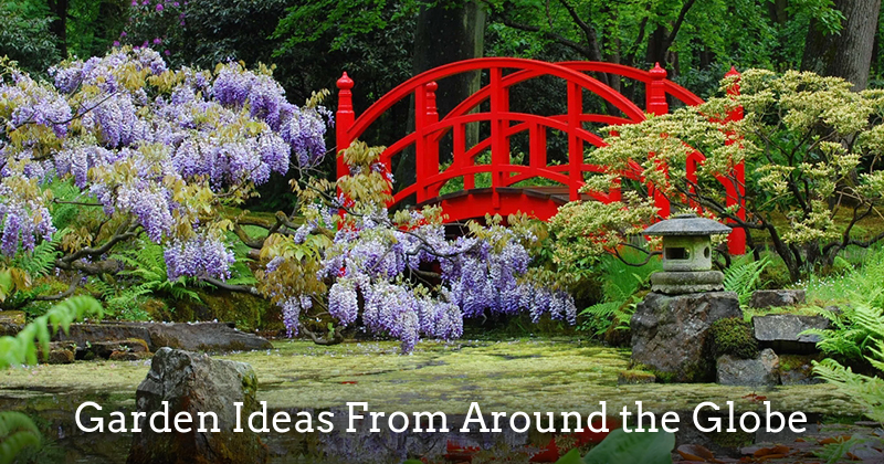 From The Neat And Pristine Gardens Of France To The Peaceful Meditation  Gardens Of Japan, There Are Many Design Styles To ...