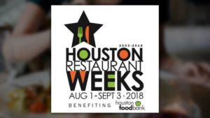 Get Ready for Houston Restaurant Weeks!