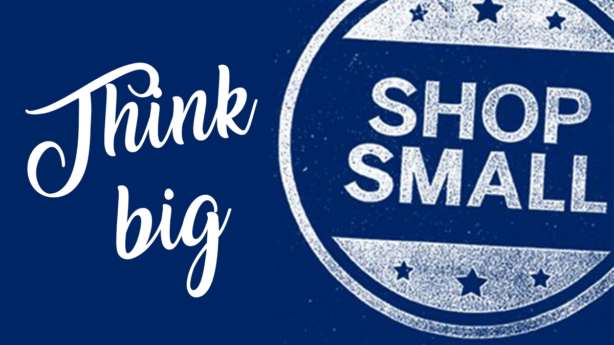 Small Business Saturday! November 24, 2018