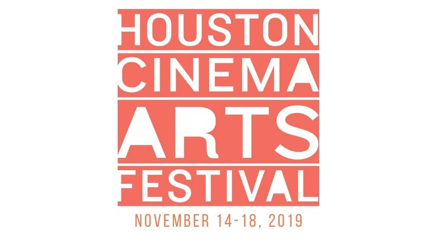 Houston Cinema Arts Festival 2019