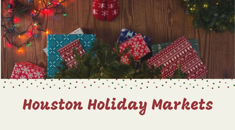 Houston Holiday Markets